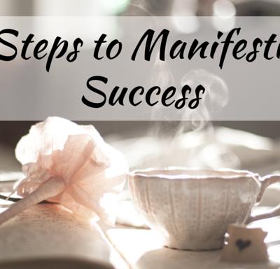 5 Secrets for Manifesting Success